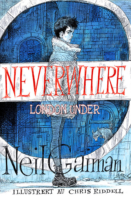 August 2017: Neverwhere
